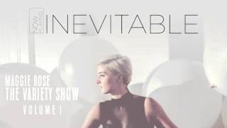 "Maggie Rose - ""Inevitable"" (Official Audio)"