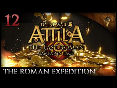 Total War: Attila - The Last Roman ~ The Roman Expedition - Bleeding Money!