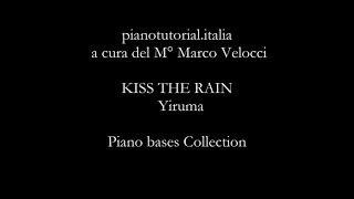 KISS THE RAIN - Yiruma - Piano version - Piano Bases Collection