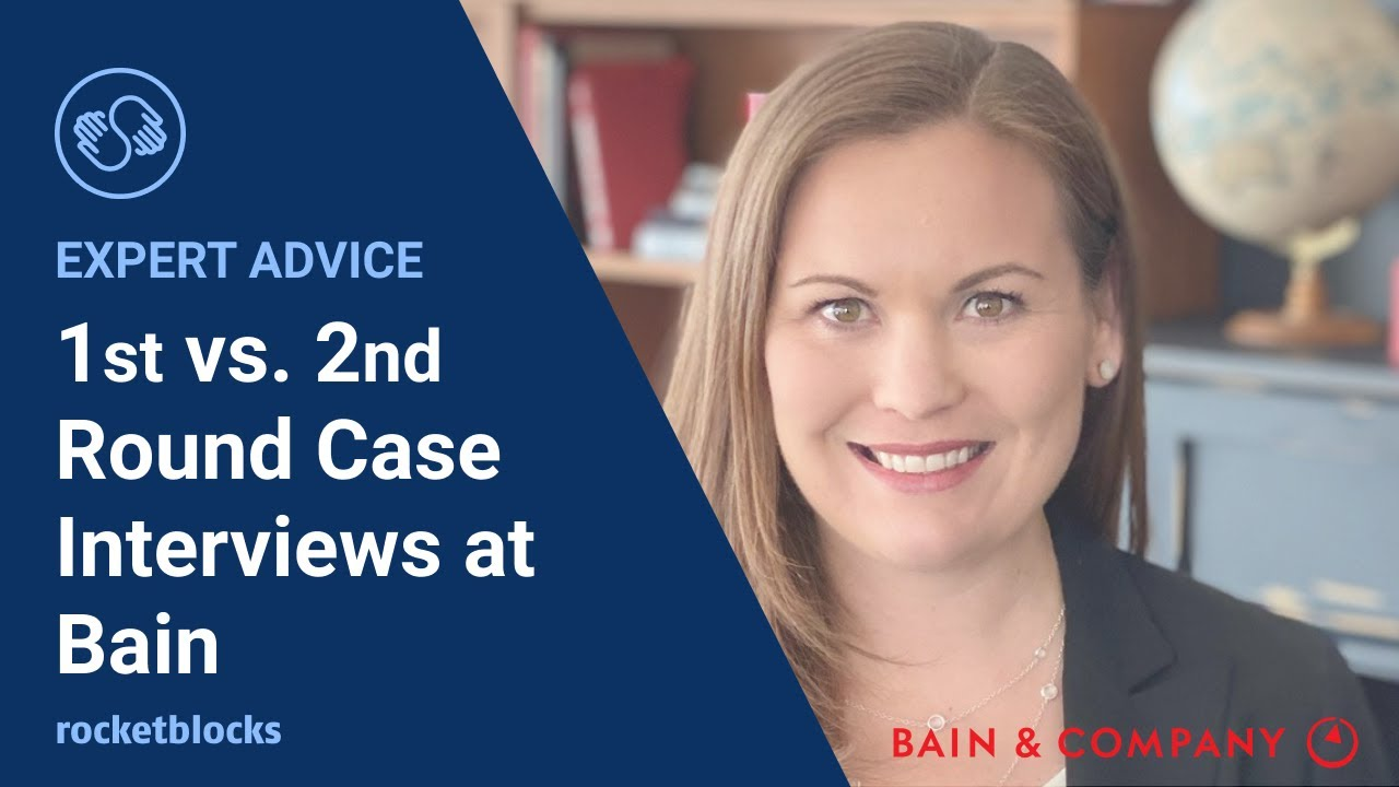 Four key differences between 1st and 2nd round Bain case interviews