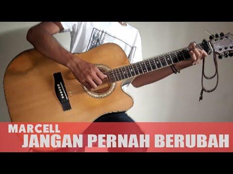 Marcell - JANGAN PERNAH BERUBAH Guitar Cover