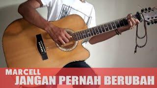 Gambar cover Marcell - JANGAN PERNAH BERUBAH guitar cover