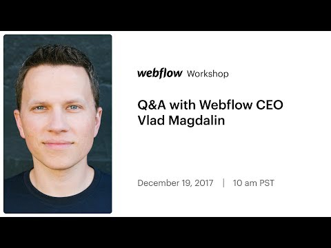 Q&A with Webflow CEO Vlad Magdalin
