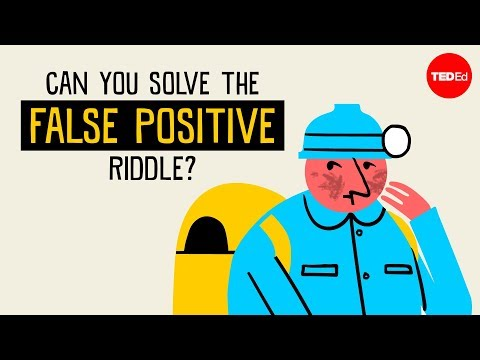 Video image: Can you solve the false positive riddle? - Alex Gendler