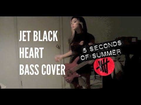 Jet Black Heart Bass Cover - 5 Seconds of Summer