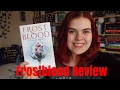 Frostblood Review (SPOILERS)