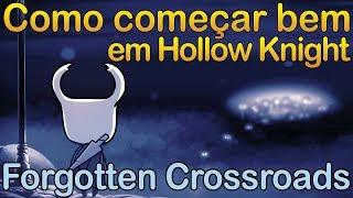 Como começar bem em Hollow Knight - Parte 1