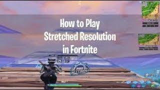 How to get STRETCHED RESOLUTION on FORTNITE in GEFORCE NOW 2019! (Working in Season X!)