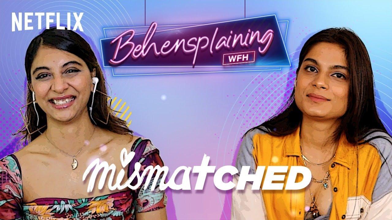 Behensplaining | Srishti Dixit & Dolly Singh Review Mismatched | Netflix India