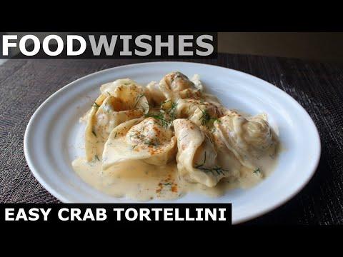 Easy Crab Tortellini - Crab-Stuffed Pasta - Food Wishes
