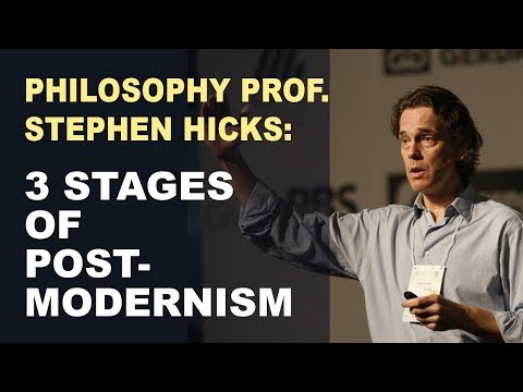 Understanding Postmodernism: The 3 Stages to Today´s Insanity (Stephen Hicks)