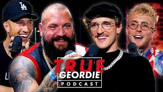 LOGAN PAUL x JAKE PAUL x MIKE | True Geordie Podcast #123