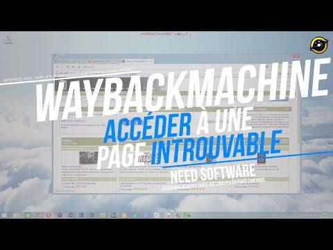 Comment Accéder à une page introuvable - WayBackMachine