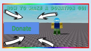 Roblox Studio - How To Make A Donation Gui
