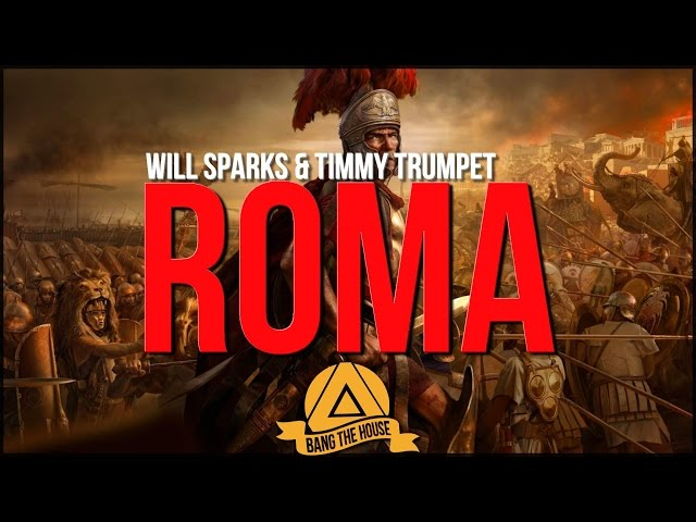 Will Sparks Timmy Trumpet - ROMA