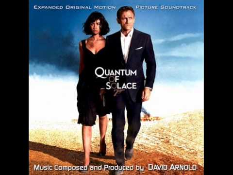 James Bond - Quantum of Solace soundtrack...