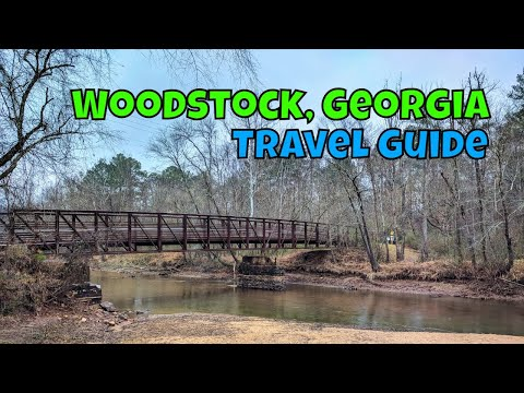 A Guide to Woodstock, Georgia: Things To Do and Where To Eat
