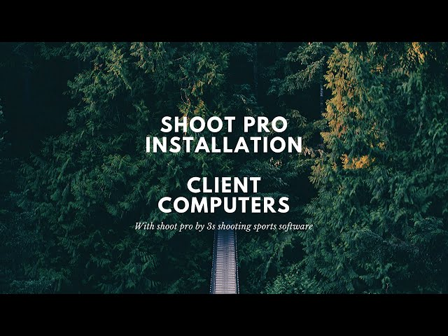 Shoot Pro Client Installation | 3S Shooting Sports Software