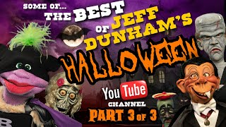 Some of the Best of Jeff Dunham's YouTube Channel - Halloween Pt. 3 of 3 | JEFF DUNHAM