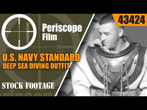 U.S. NAVY STANDARD DEEP SEA DIVING OUTFIT TRAINING FILM 43424 NA