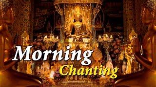Morning Chanting 早课