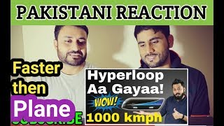 Pakistani Reaction On | HYPERLOOP IN INDIA CONFIRMED FOR PUNE-MUMBAI ROUTE -1000 kmph Speeds!!