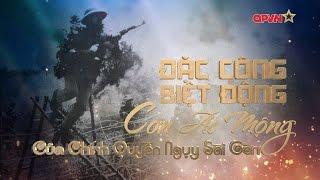 Đặc công - Biệt động Sài Gòn: Nỗi khiếp sợ của Mỹ ngụy