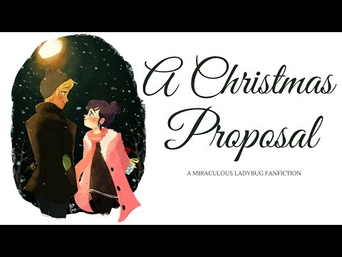 A Christmas Proposal  A Miraculous Ladybug fiction Special