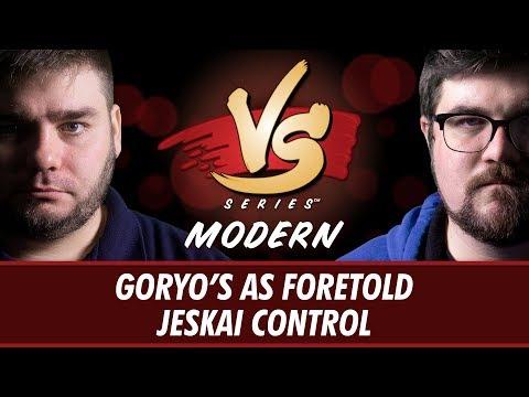 5/22/18 - Anderson VS Brad: Goryo's As Foretold VS Jeskai Control [Modern]