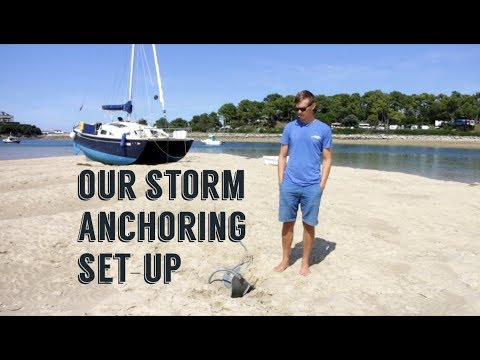 Our Storm Anchoring Set-Up | Sailing Kittiwake - Extra