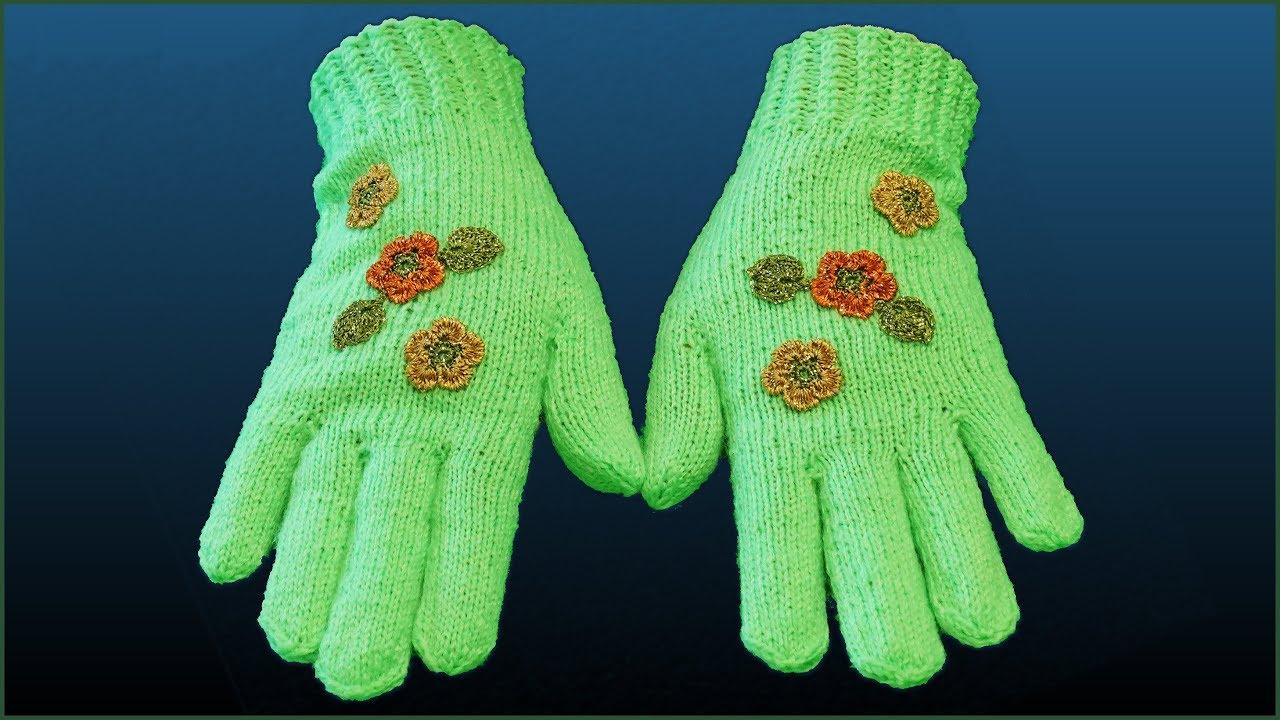 как вязать перчатки перчатки спицами вязание перчаток вязание