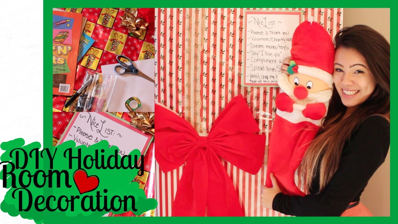 Diy holiday room decoration christmas door nice list for Room decor list