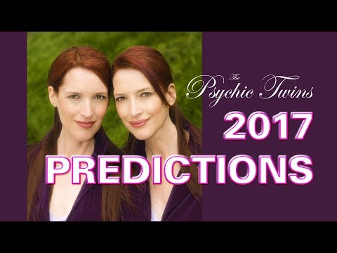 THE PSYCHIC TWINS' WORLD PREDICTIONS 2017 and 2018