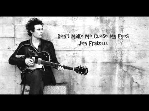 Клип Jon Fratelli - Don't Make Me Close My Eyes