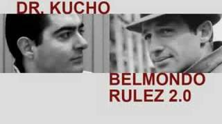 "Dr. Kucho ""Belmondo Rulez 2.0 (Radio Edit)"""