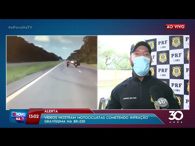 Vídeos mostram motociclistas cometendo infração gravíssima na BR-230- O Povo na TV