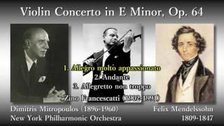 Mendelssohn: Violin Concerto, Francescatti & Mitropoulos (1954) メンデルスゾーン ヴァイオリン協奏曲 フランチェスカッティ