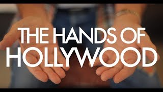 The Hands Of Hollywood