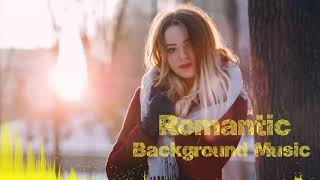 Romantic Background Music. No Copyright Background Romantic Sound Download_