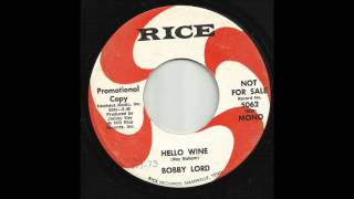 Bobby Lord - Hello Wine