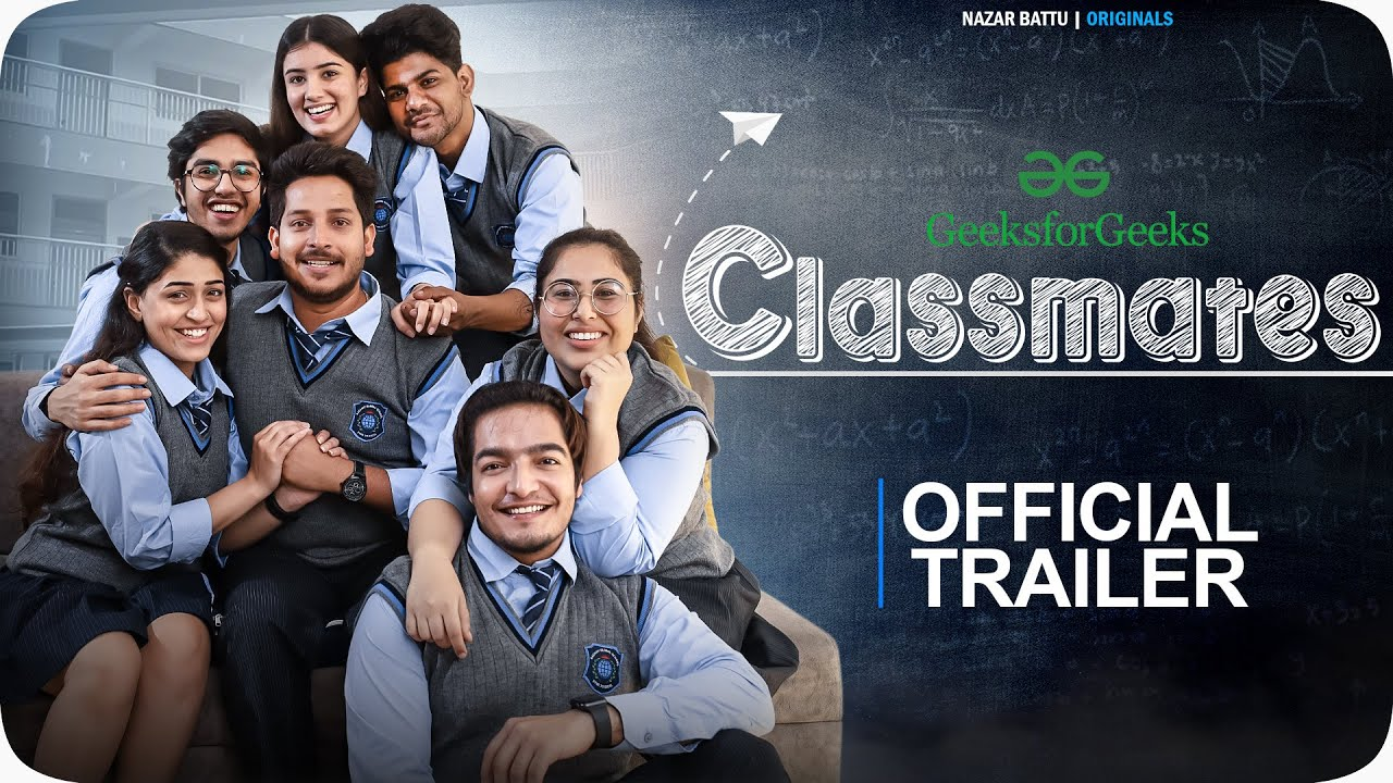 CLASSMATES || OFFICIAL TRAILER || NAZAR BATTU II