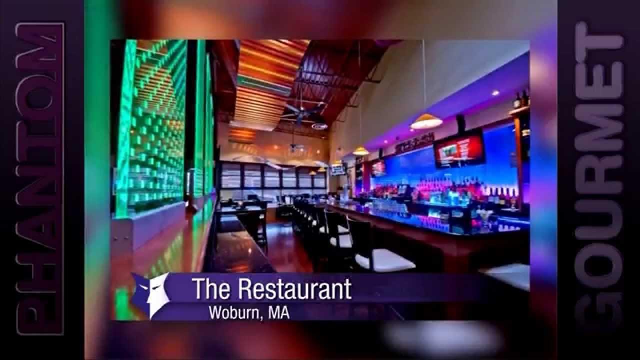 The Restaurant Woburn Ma Phantom Gourmet