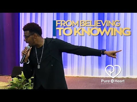 From Believing to Knowing   Pastor Ryan Mark