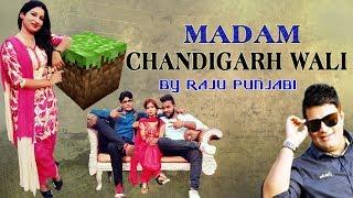 New Haryanvi Song 2017 Madam Chandigarh WAli | Raju Punjabi | VR Bros | Latest Haryanvi Dance Song