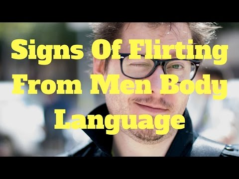 Signs Of Flirting From Men Body Language