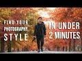 Find your PHOTOGRAPHY STYLE in UNDER 2 MINUTES