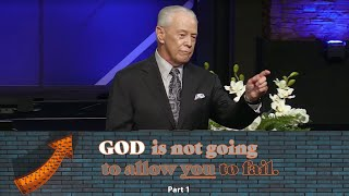 God Is Not Goİng to Allow You to Fail, Part 1