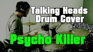 Psycho Killer - DRUM COVER #2 - Alexandre Dobruski