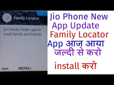 Jio Phone New Family Locator Application | New App In Jio Store New Family Locator App Update