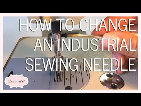 SEWING HOW-TO: Replace An Industrial Sewing Machine Needle